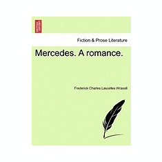 Mercedes. a Romance. - Carte in engleza
