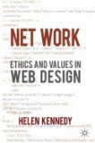 Net Work: Ethics and Values in Web Design
