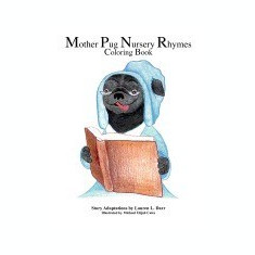 Mother Pug Nursery Rhymes Coloring Book - Carte in engleza