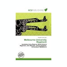 Melbourne University Regiment - Carte in engleza