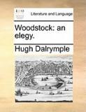 Woodstock: An Elegy.