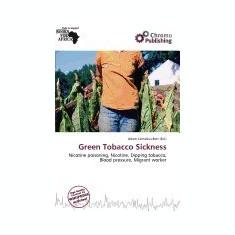 Green Tobacco Sickness - Carte in engleza