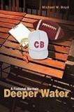 Deeper Water: A Fictional Memoir