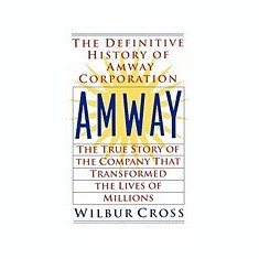 Amway: The True Story of the Company That Transformed the Lives of Millions - Carte in engleza