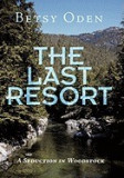 The Last Resort: A Seduction in Woodstock