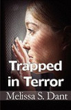 Trapped in Terror