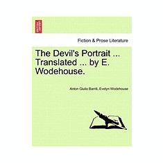 The Devil's Portrait ... Translated ... by E. Wodehouse. - Carte in engleza