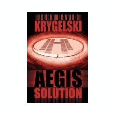 The Aegis Solution - Carte in engleza