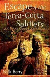 Escape of the Terra-Cotta Soldiers: An Ethan Sparks Adventure