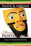 Nave & Abroad: Mexico: Painted Mask