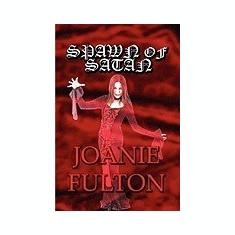Spawn of Satan - Carte in engleza