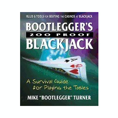 Bootlegger's 200 Proof Blackjack: A Survival Guide for Playing the Tables - Carte in engleza