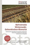Bahnstrecke Winterswijk-Gelsenkirchen-Bismarck