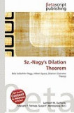 Sz.-Nagy's Dilation Theorem