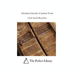 Abraham Lincoln's Cardinal Traits - Carte in engleza