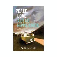 Peace, Love, and a Dead Hippie Chick - Carte in engleza