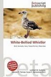 White-Bellied Whistler