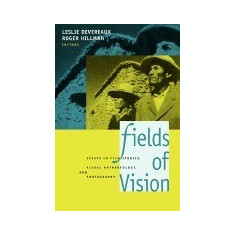 Fields of Vision: Essays in Film Studies, Visual Anthropology, and Photography - Carte in engleza
