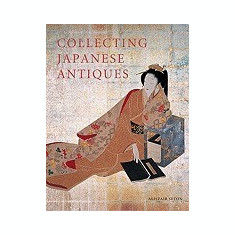 Collecting Japanese Antiques - Carte in engleza