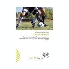 Carlos Bianchi - Carte in engleza