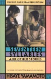 Seventeen Syllables and Other Stories: Revised and Expanded Edition, with 4 New Stories.