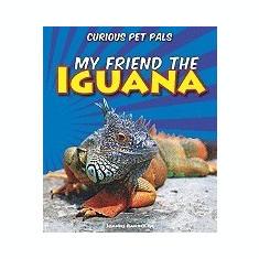 My Friend the Iguana - Carte in engleza