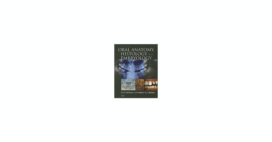 Oral Anatomy, Histology and Embryology | Okazii.ro
