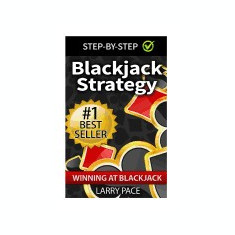 Blackjack Strategy: Winning at Blackjack: Tips and Strategies for Winning and Dominating at the Casino - Carte in engleza