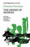 The Order of Mimesis: Balzac, Stendhal, Nerval and Flaubert