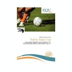 Dublin Super Cup - Carte in engleza