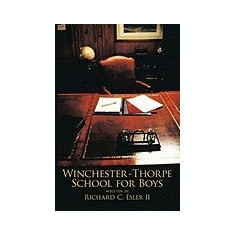 Winchester - Thorpe School for Boys - Carte in engleza