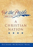 We the People: A Christian Nation