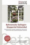 Bahnstrecke Solingen-Wuppertal-Vohwinkel