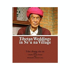 Tibetan Weddings in Ne'u Na Village