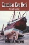 Zanzibar Kwa Heri: Farewell, Zanzibar