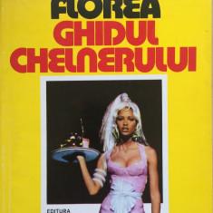 GHIDUL CHELNERULUI - Constantin Florea