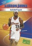 Lebron James: Basketball Legend