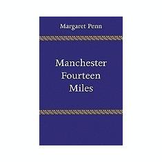 Manchester, Fourteen Miles - Carte in engleza