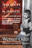 Mein Kampf Mit Dem Fluch Der Nazis: Aus Dem Leben Eines Taeterkindes