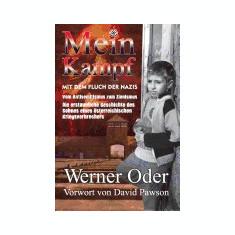 Mein Kampf Mit Dem Fluch Der Nazis: Aus Dem Leben Eines Taeterkindes - Carte in engleza