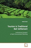 Tourism in Traditional Bali Settlement