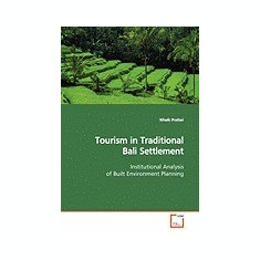 Tourism in Traditional Bali Settlement - Carte in engleza