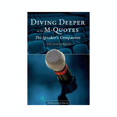 Diving Deeper in the M-Quotes - The Speakers Companion - Carte in engleza