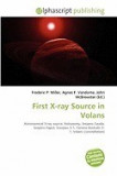 First X-Ray Source in Volans