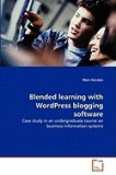 Blended Learning with Wordpress Blogging Software