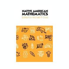 Native American Mathematics - Carte in engleza