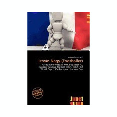 Istv N Nagy (Footballer) - Carte in engleza