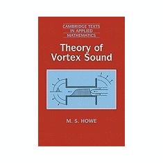 Theory of Vortex Sound - Carte in engleza