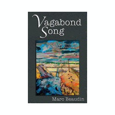 Vagabond Song: Neo-Haibun from the Peregrine Journals - Carte in engleza
