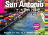 Insiders' Guide: San Antonio in Your Pocket!: Your Guide to an Hour, a Day, or a Weekend in the City, San-Antonio